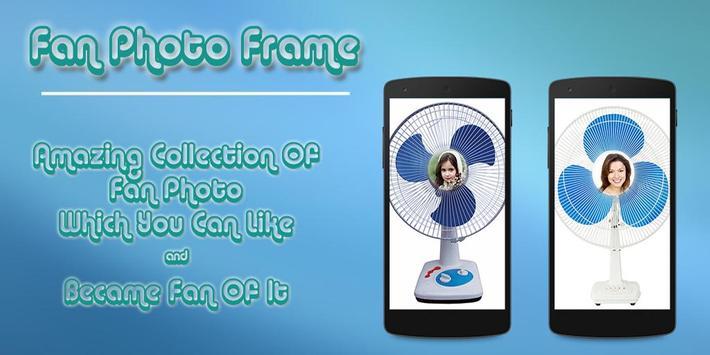 Fan Photo Frame poster