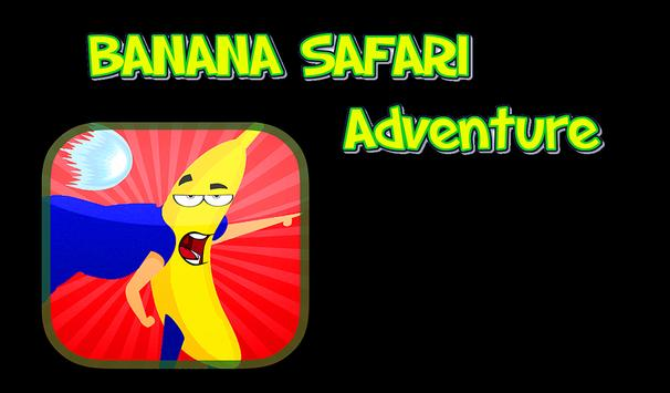 Banana Safari Adventure poster