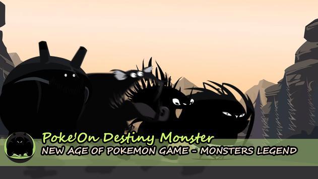 Poke'On Destiny Monster poster