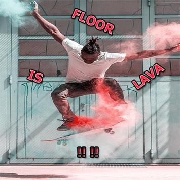 The Floor Is Lava poster