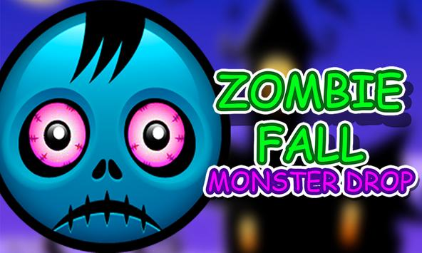 Zombie Fall Monster Drop poster