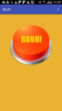 Bruh Button poster