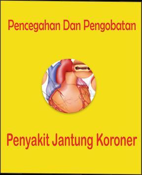 Pencegahan Dan Pengobatan Penyakit Jantung Koroner poster