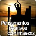 Pensamentos positivos imagens