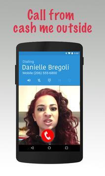 Call Cash me outside apk screenshot