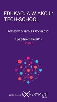 """Konferencja """"Edukacja w Akcji: Tech-School"""" poster"""