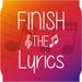 Finish The Lyrics