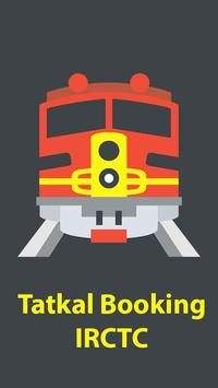 Tatkal Booking - Indian Rail Enquiry IRCTC poster