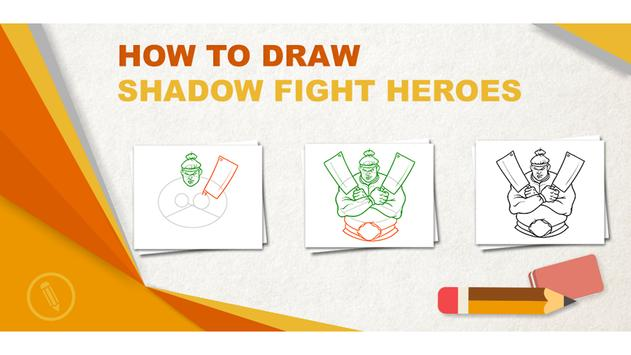 Learn To Draw Shadow Heroes Game poster