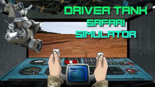 Driver Tank Safari Simulator poster