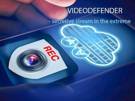 Videodefender - secretive stream in the extreme screenshot 1