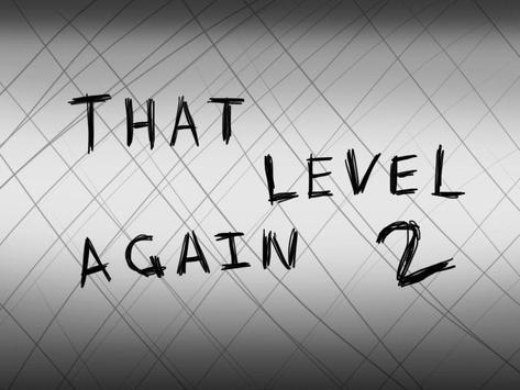 That level again 2 screenshot 2
