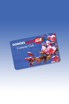 Donges IGA Customer Club poster
