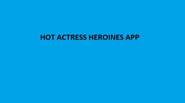 Hot Actresses Heroines App screenshot 1