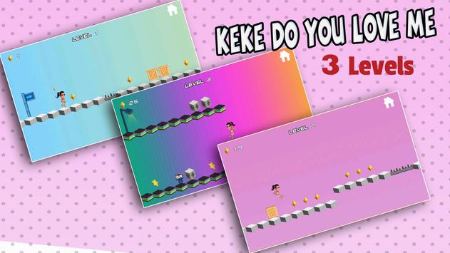 KEKE Do You Love Me - Challenge apk screenshot