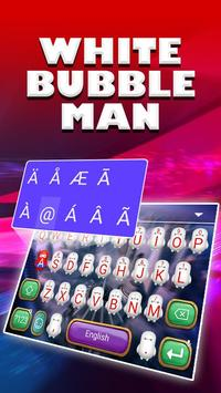 White Bubble Man Theme&Emoji Keyboard screenshot 3