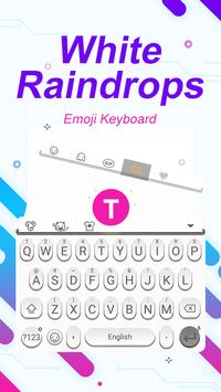 White Raindrops Theme&Emoji Keyboard poster