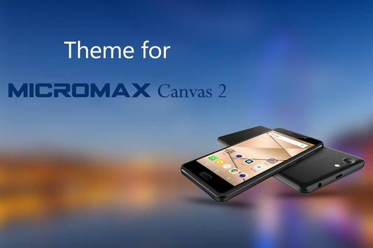 Theme for Micromax canvas 2 poster
