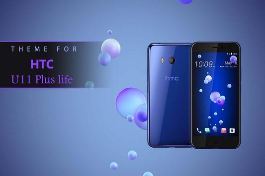 Theme for HTC U11 Plus / life poster