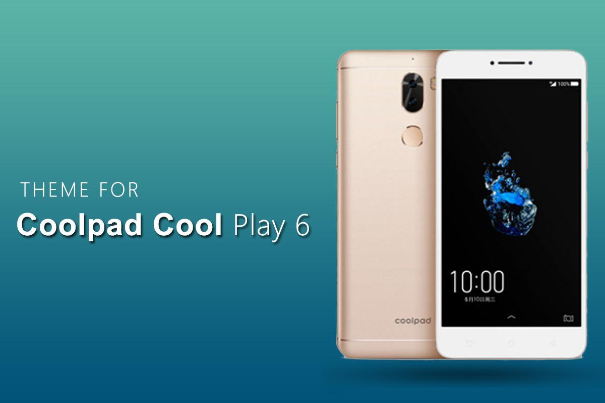 Theme for Coolpad Cool Play 6 for Android - APK Download