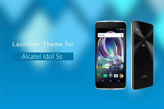 Theme for Alcatel idol 5s poster