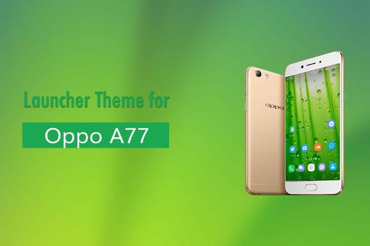 Theme for Oppo A77 poster