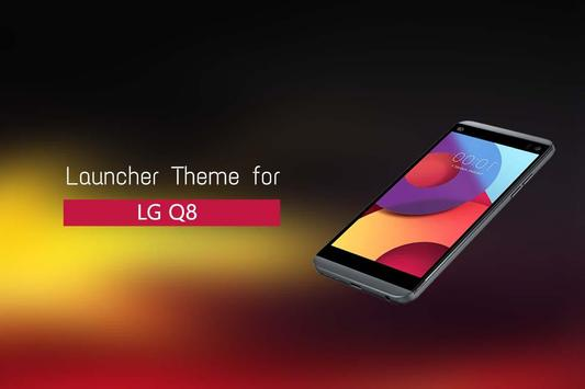 Theme for LG Q8 poster