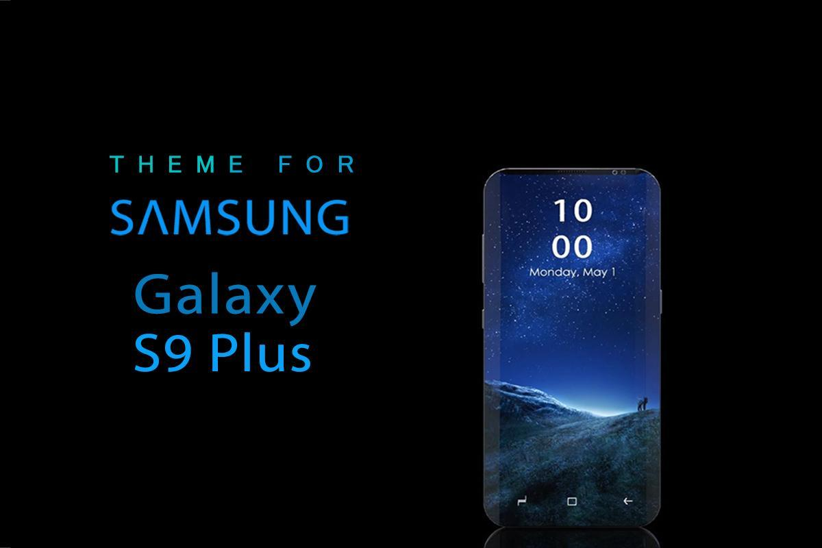 Theme For Galaxy S9 Plus For Android Apk Download