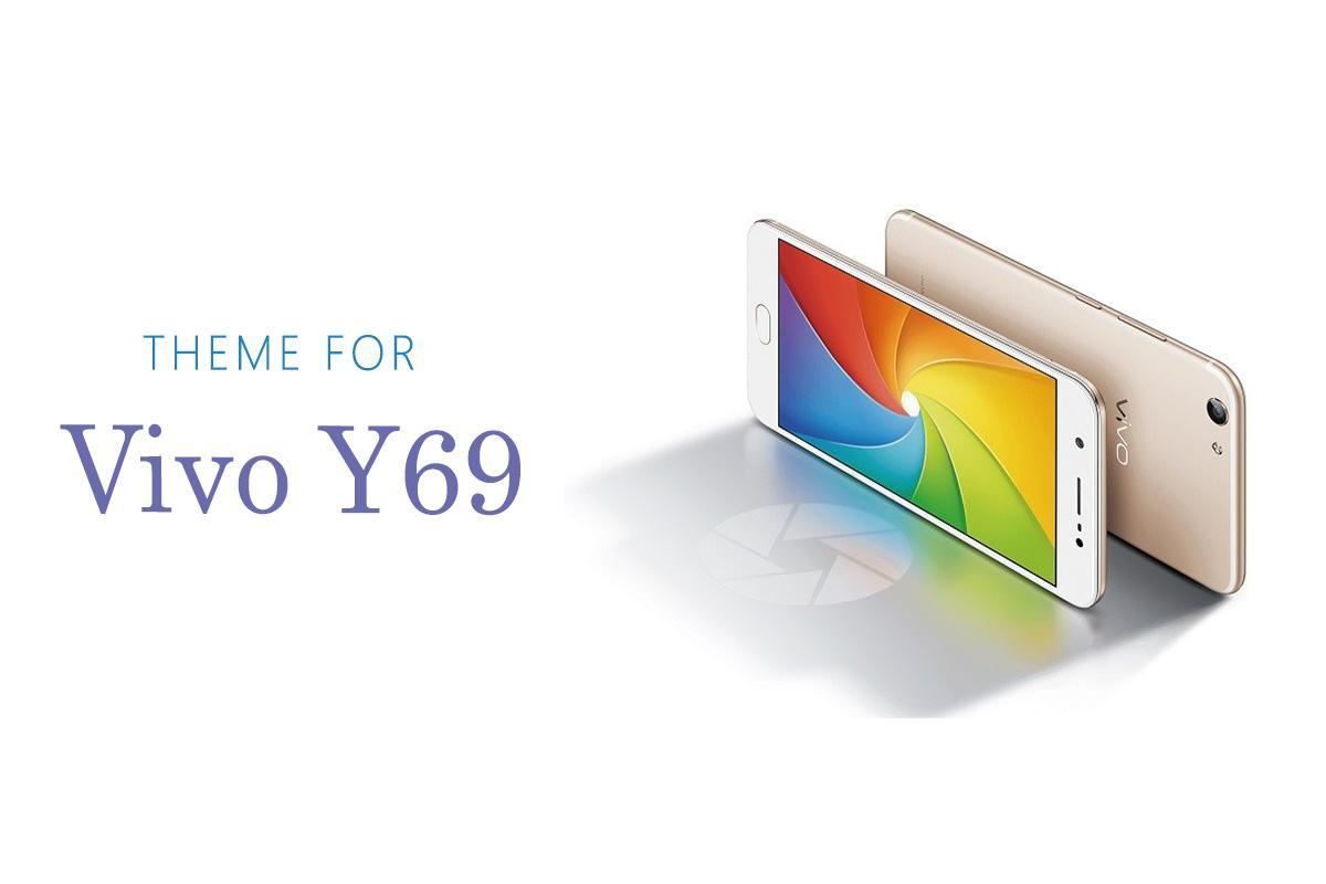 Theme for Vivo Y69 for Android - APK Download