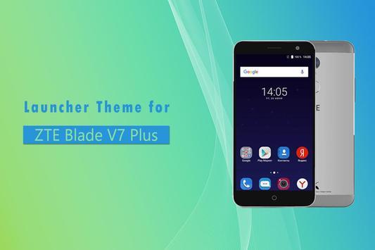 Theme for ZTE Blade V7 Plus poster