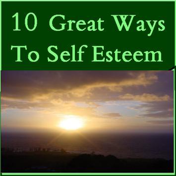 10 Great Ways To Self Esteem poster