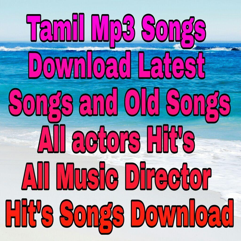 TamilMp3-New and Old Songs 5 1 HQ Audios for Android - APK