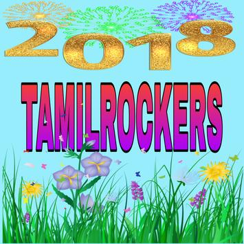 TamilRocker-2018 For Tamilrockers Tamil New Movies poster