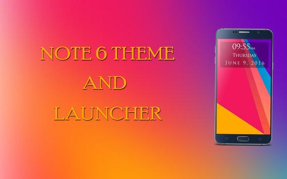 Note 6 Launcher and Theme poster