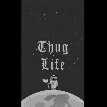 Thug Life Wallpaper Poster Screenshot 1