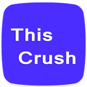 This Crush (Mobile Version) icon