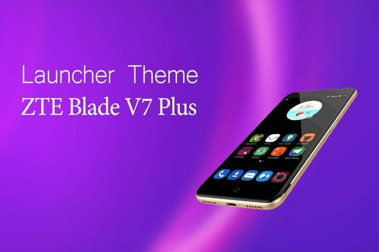 Theme for ZTE Blade V7 Plus poster