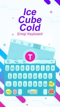 Ice Cube Cold Theme&Emoji Keyboard poster