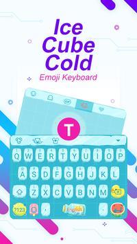 Ice Cube Cold Theme&Emoji Keyboard poster