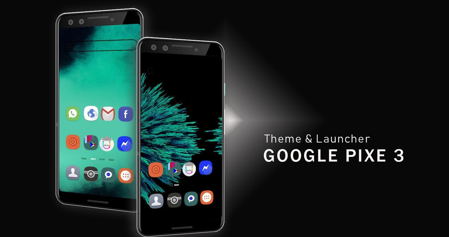 Theme for Google Pixel 3 - Google Pixel 3xl for Android