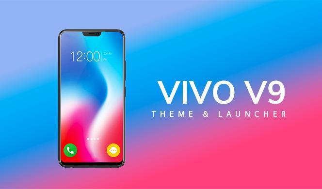 Luncher Theme for Vivo V9 for Android - APK Download