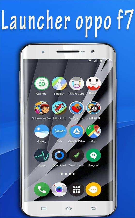Launcher for Oppo F7 | Theme Oppo F7 Plus for Android - APK