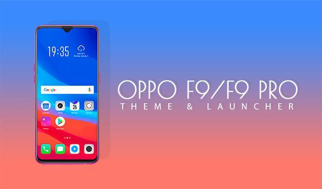 Launcher Theme for Oppo F9 pro for Android - APK Download