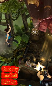Guide Play LaraCroft Relic Run apk screenshot