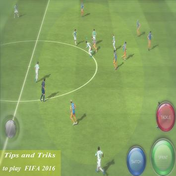 Tips:to play FIFA 2016 screenshot 1