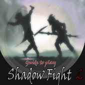 Tips : to play Shadow Fight2 icon