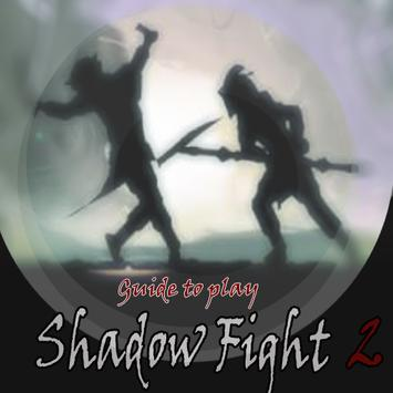 Tips : to play Shadow Fight2 screenshot 1