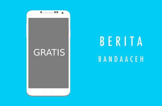 Banda Aceh Kabar Berita Informasi Update poster