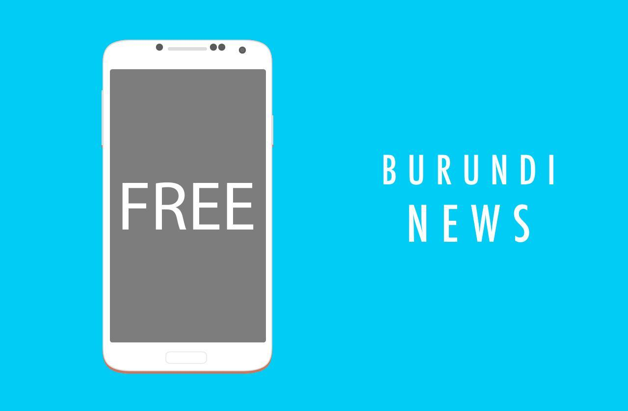 Burundi News Breaking Latest