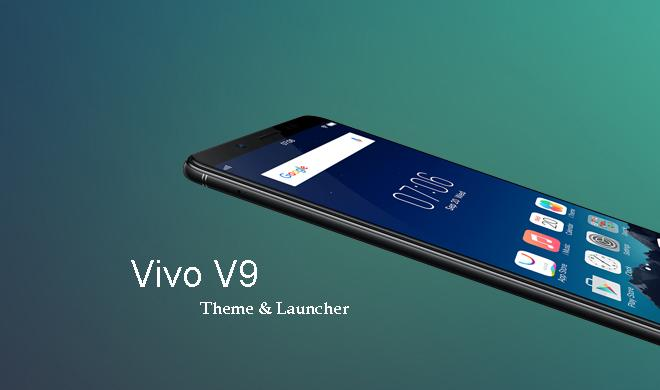 Launcher Theme For Vivo V9 for Android - APK Download